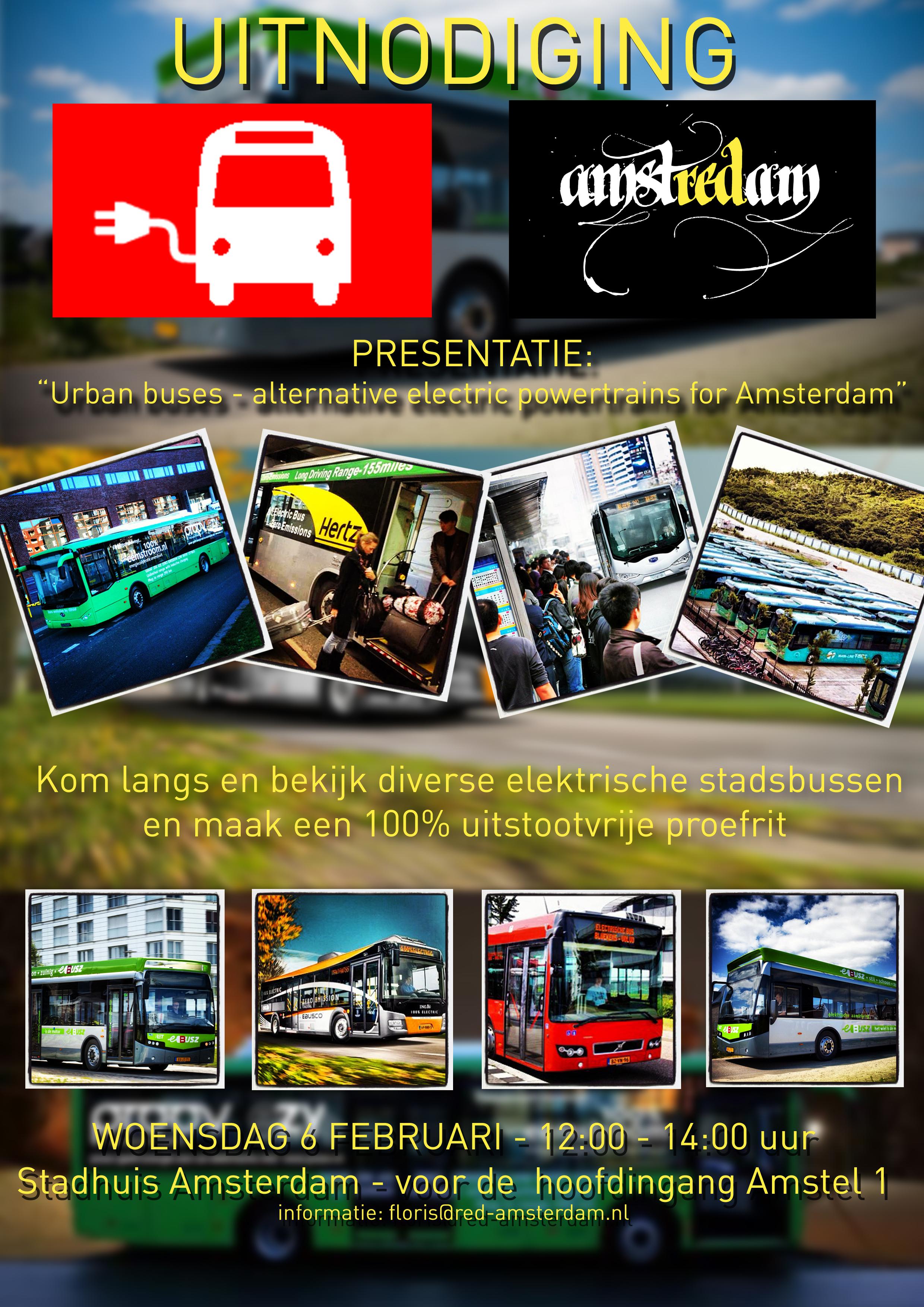 Op woensdag 6 februari a.s. organiseert Red Amsterdam een demonstratie van diverse elektrische bussen. Op het voorplein bij de hoofdingang van het stadhuis zullen tussen 12.00 en 14.00 uur diverse elektrische bussen worden gepresenteerd en is er de mogelijkheid om een proefrit te maken.